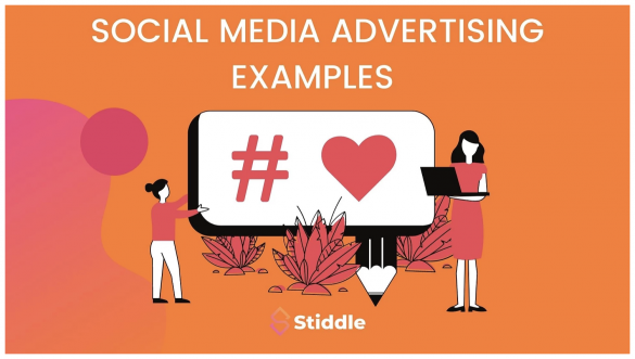 What Are Some Social Media Advertising Examples? - Stiddle Blog
