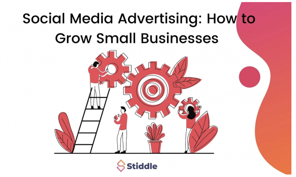 Advertising On Social Media, and How it Can Grow a Small Business