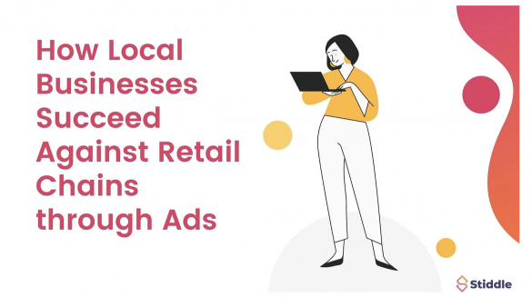 How Local Businesses Succeed Against Retail Chains through Advertisements