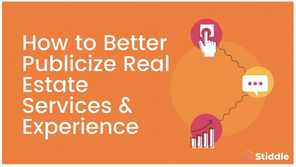 How to Better Publicize Real Estate Services and Experience