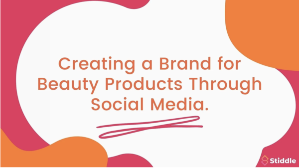 Brand for Beauty Products through Social Media