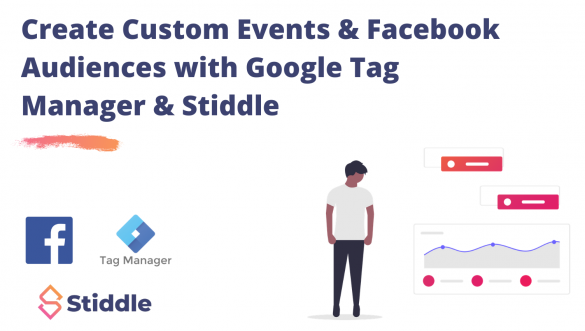 How to Create Custom Facebook Events With Google Tag Manager From Your Website