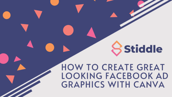 How to create great looking Facebook Ad Graphics with Canva