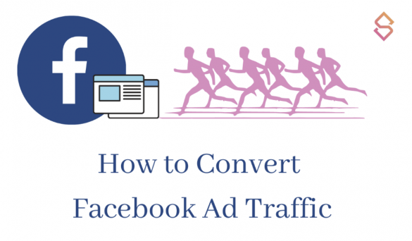 Blog Banner - How to Convert Facebook Ad Traffic