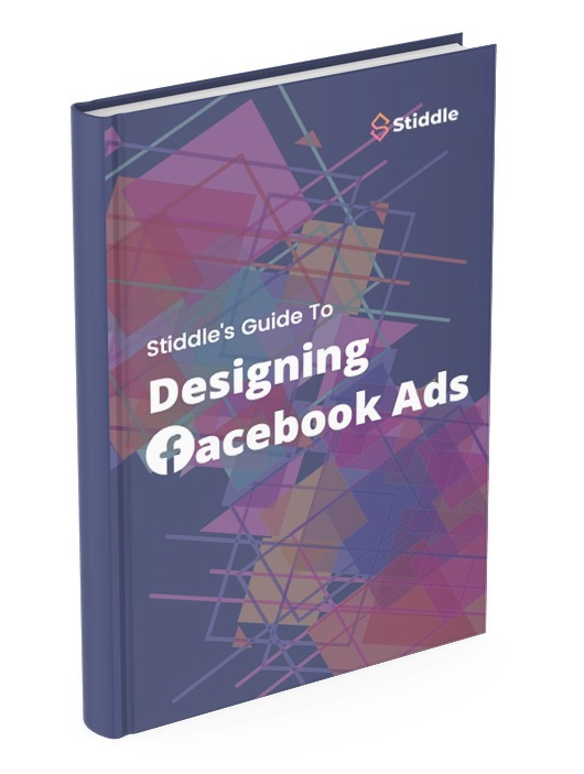 Stiddle's Guide To Designing Facebook Ads - Cover